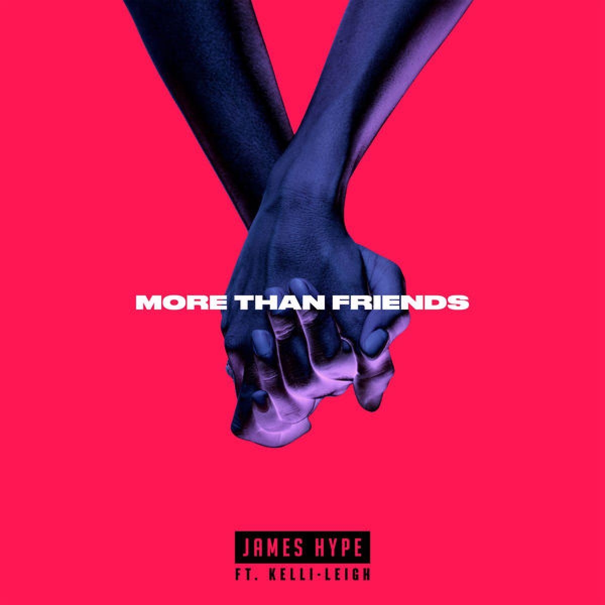 JAMES HYPE - More Than Friends