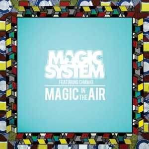 VIDEO – Magic System dévoile le clip de Magic In The Air